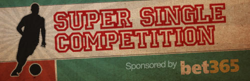 SUPER SINGLE COMPETITION: 9-11 FEB