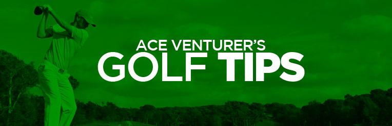 AceVenturers_GolfTips
