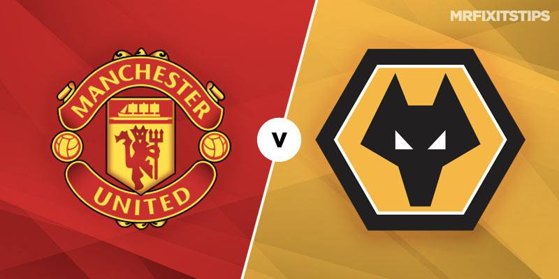 Manchester United vs Wolverhampton Wanderers Prediction and Betting Tips