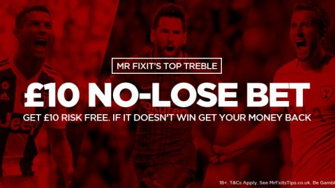 Have £10 No-Lose-Bet on Mr Fixit's 6/1 Top Treble