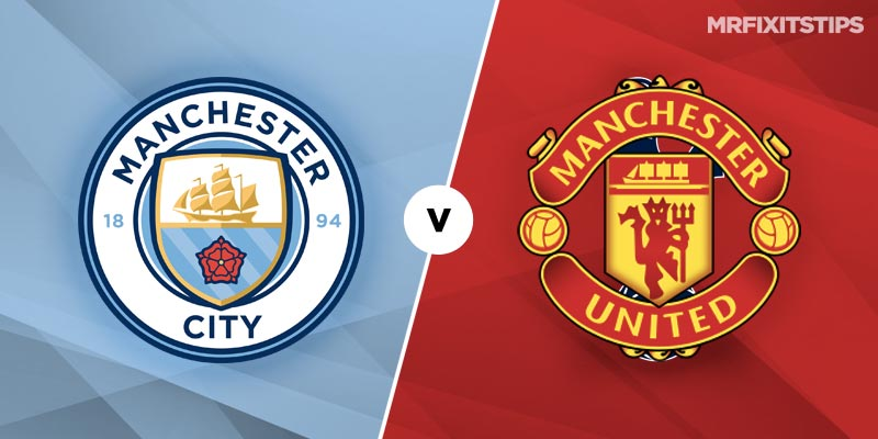 Man City Vs Man Utd Betting Tips Preview Mrfixitstips