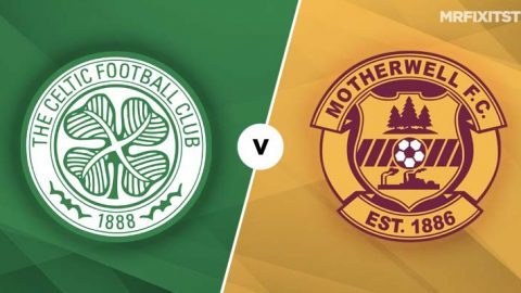 Celtic vs Motherwell Betting Tips & Preview