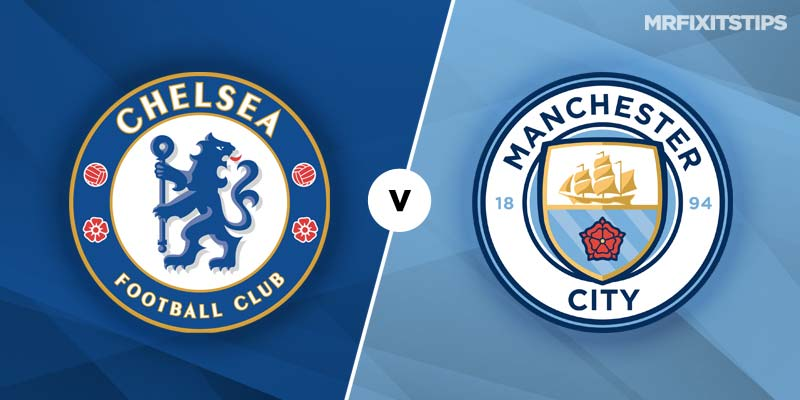 Chelsea Was That A Man: Chelsea Vs Man City Betting Tips & Preview