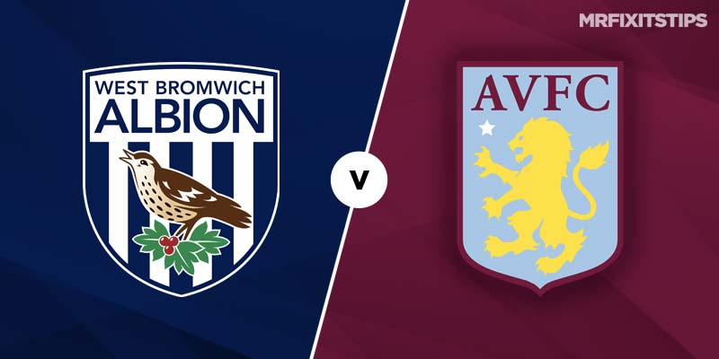 West Brom vs Aston Villa Betting Tips & Preview