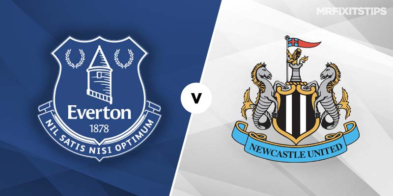 Everton vs Newcastle Betting Tips and Preview - MrFixitsTips