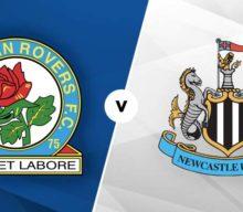 Blackburn vs Newcastle Betting Tips & Preview