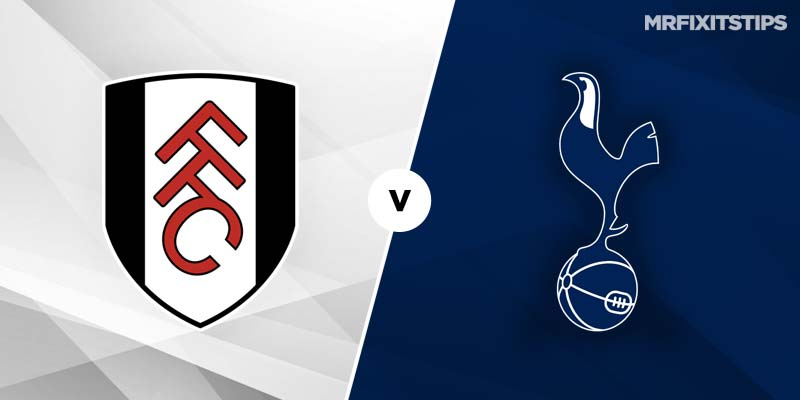 Tottenham vs Fulham Prediction and Betting Tips
