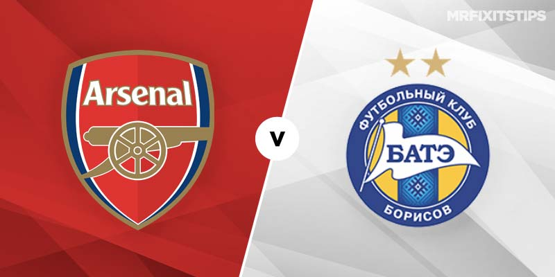 Arsenal vs BATE Borisov Betting Tips & Preview