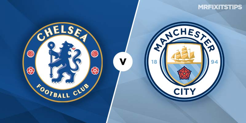 Chelsea vs Man City Betting Tips & Preview