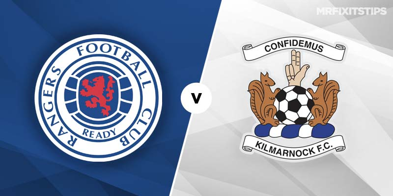 Rangers vs Kilmarnock Betting Tips & Preview