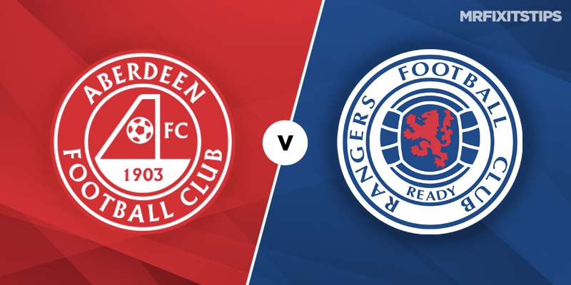 Aberdeen vs Rangers Betting Tips & Preview