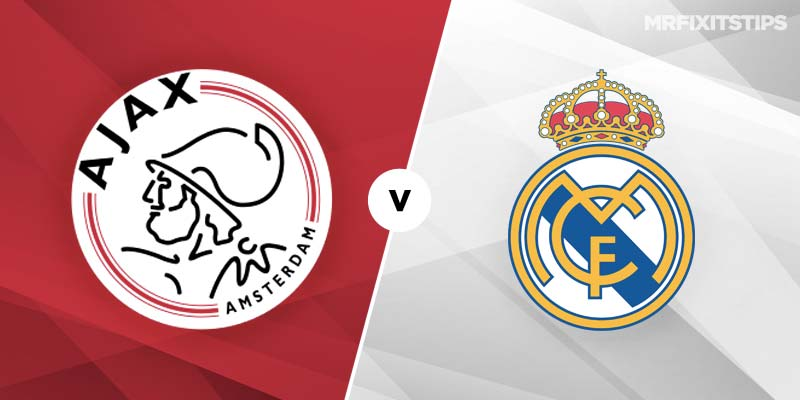 Ajax vs Real Madrid Betting Tips & Preview