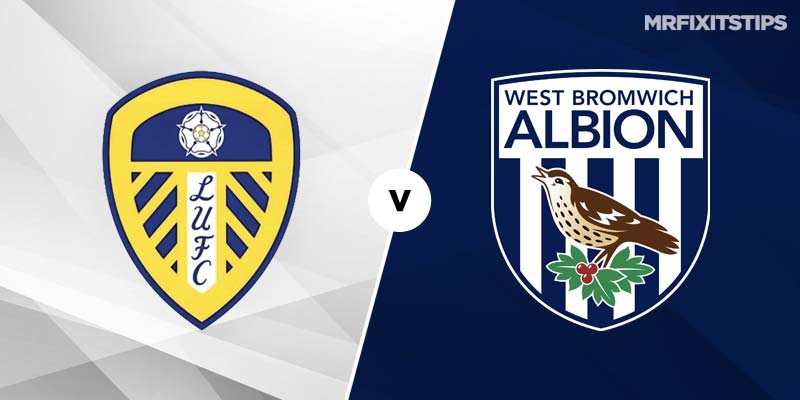 Leeds United vs West Brom Betting Tips & Preview