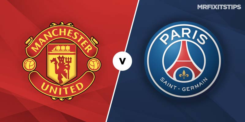 Man United vs PSG Betting Tips & Preview