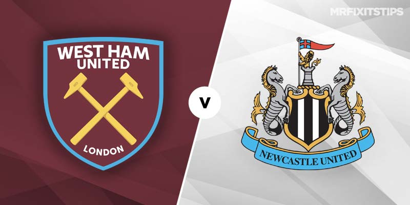 West Ham vs Newcastle United Betting Tips & Preview - MrFixitsTips