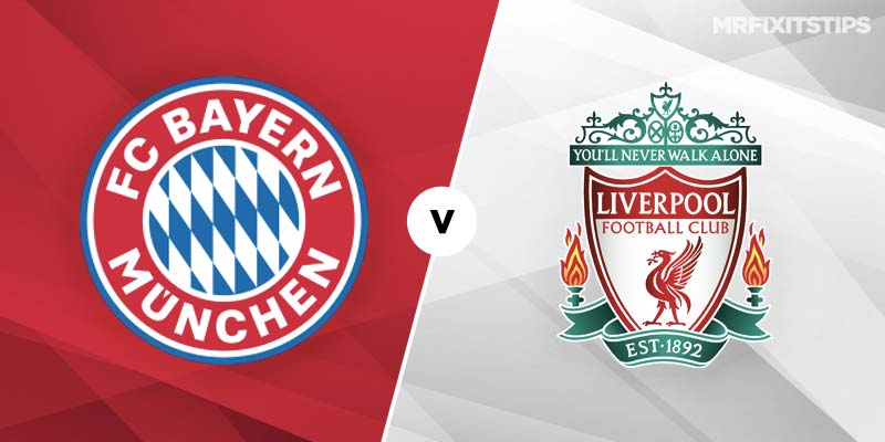 Bayern Munich vs Liverpool Betting Tips & Preview