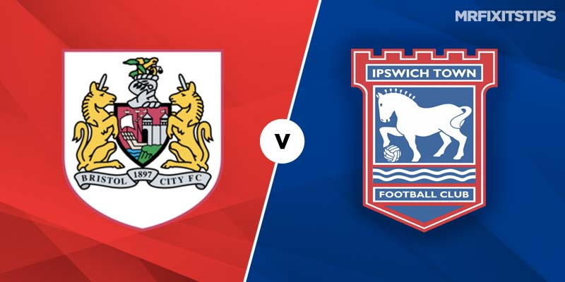 Bristol City vs Ipswich Betting Tips & Preview