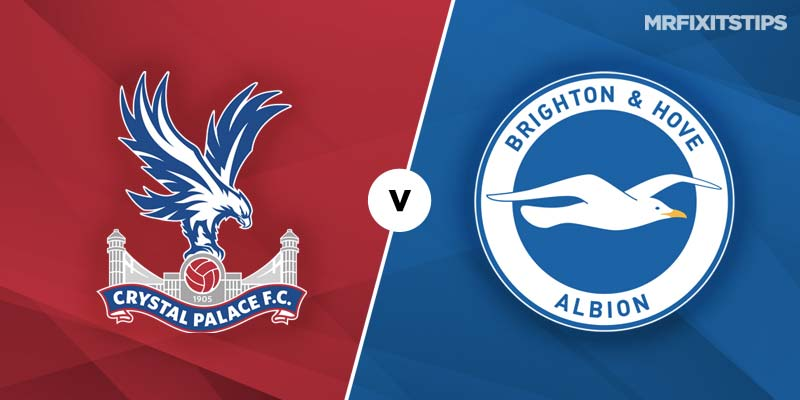 Crystal Palace vs Brighton and Hove Albion Betting Tips & Preview