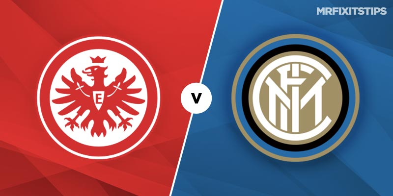 Eintracht Frankfurt vs Inter Milan Betting Tips & Preview