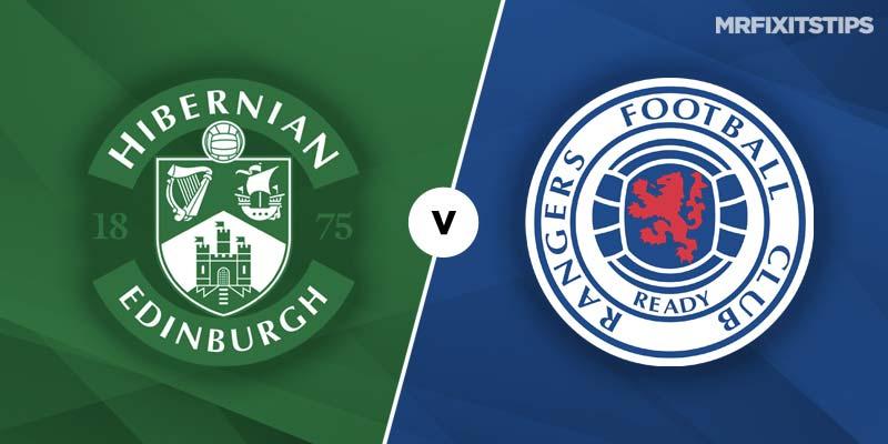 Hibs vs Rangers Betting Tips & Preview