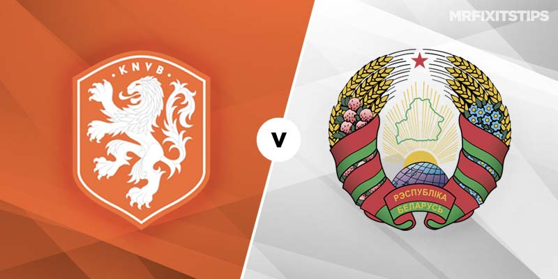 Holland vs Belarus Betting Tips & Preview