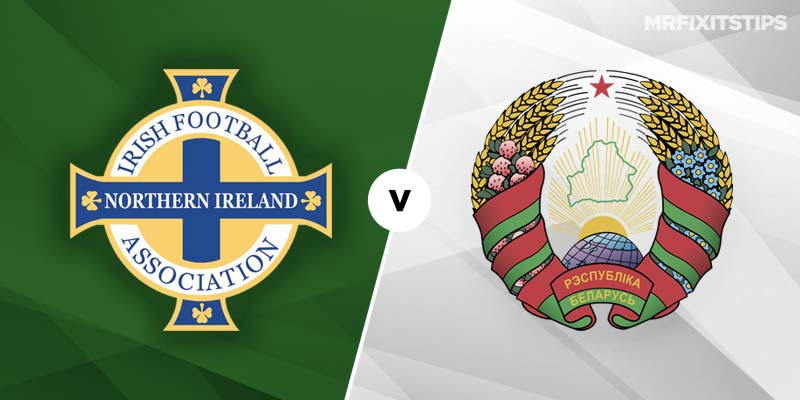Northern Ireland v Belarus Betting Tips & Preview