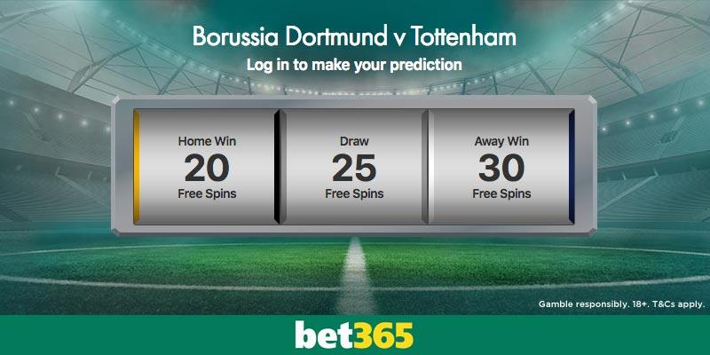 Win Free Spins at Bet365 on Dortmund v Spurs - MrFixitsTips
