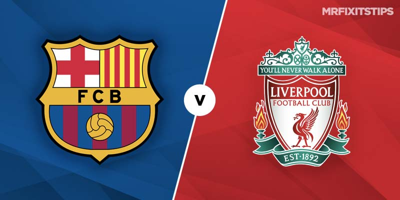 Barcelona vs Liverpool Betting Tips & Preview