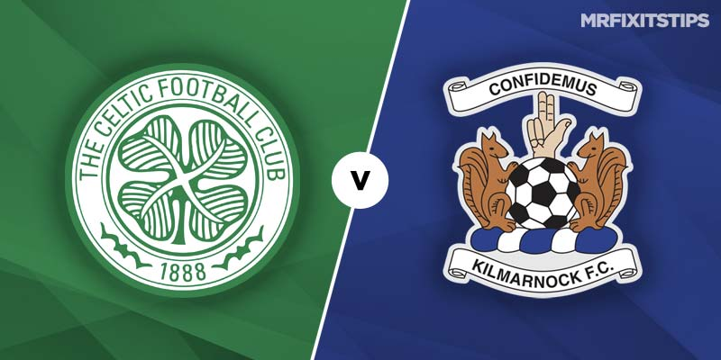 Celtic vs Kilmarnock Betting Tips & Preview
