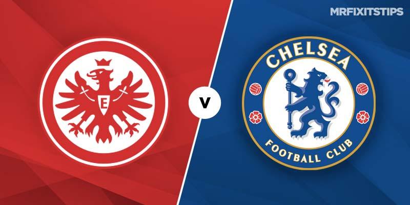 Eintracht Frankfurt v Chelsea Betting Tips & Preview