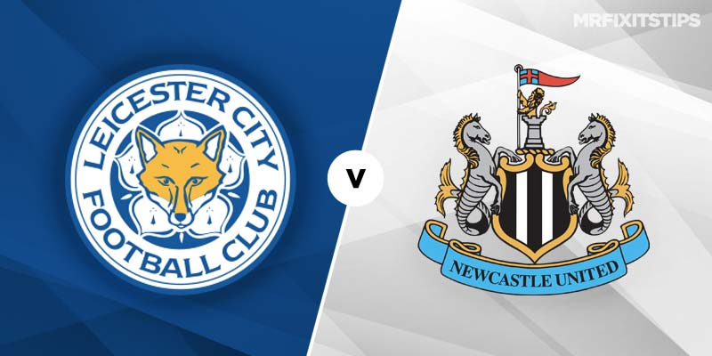 Leicester City v Newcastle United Betting Preview & Tips