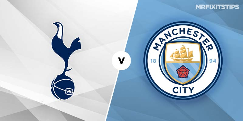 Tottenham Hotspur vs Manchester City Betting Tips & Preview