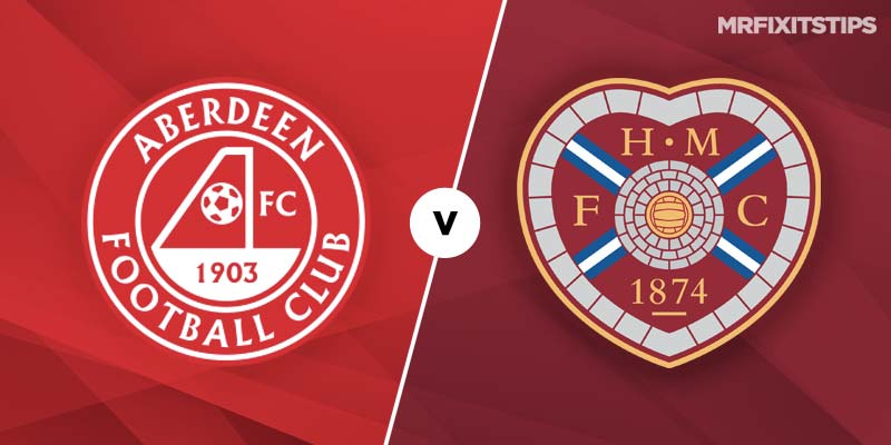 Aberdeen vs Hearts Betting Tips & Preview
