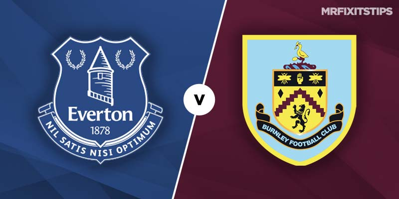Everton vs Burnley Betting Tips & Preview