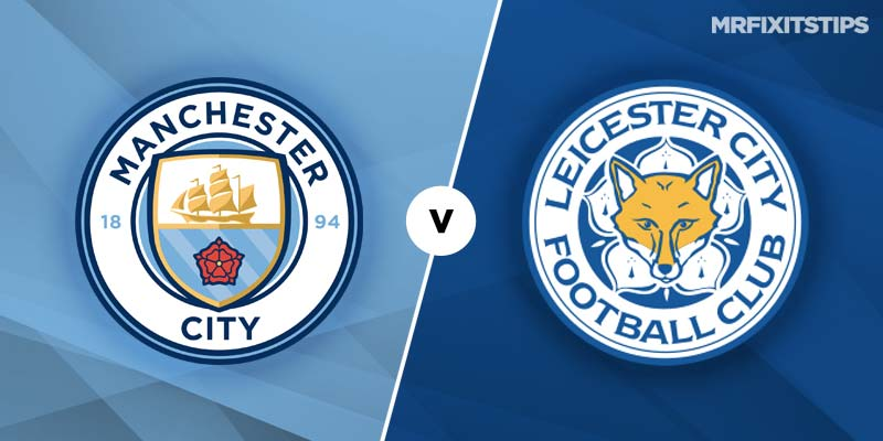 Manchester City v Leicester City Betting Tips & Preview