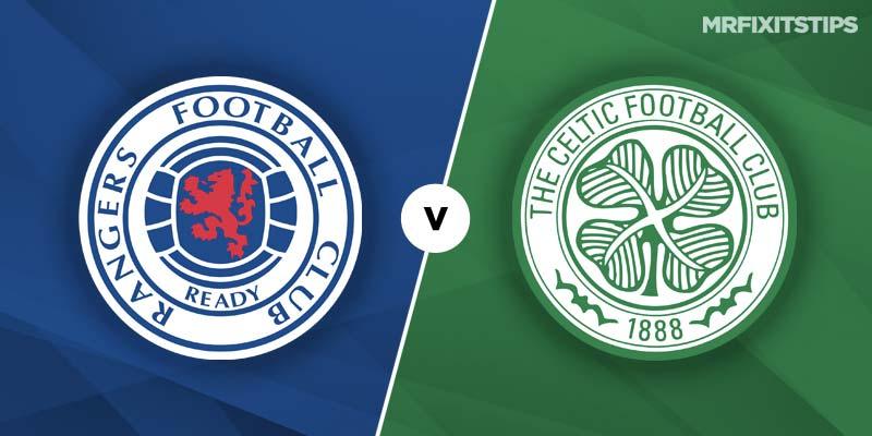 Rangers vs Celtic Betting Tips & Preview