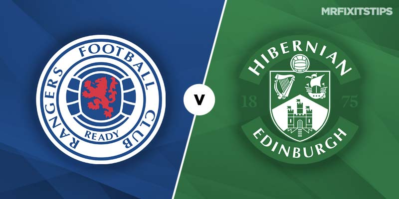 Rangers vs Hibs Betting Tips and Preview