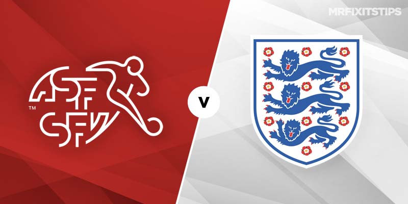 Switzerland vs England Betting Tips & Preview