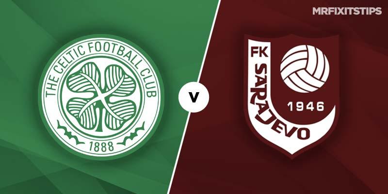 Celtic vs FK Sarajevo Betting Tips & Preview