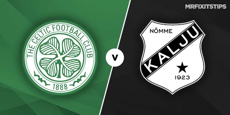 Celtic vs Nomme Kalju Betting Tips & Preview