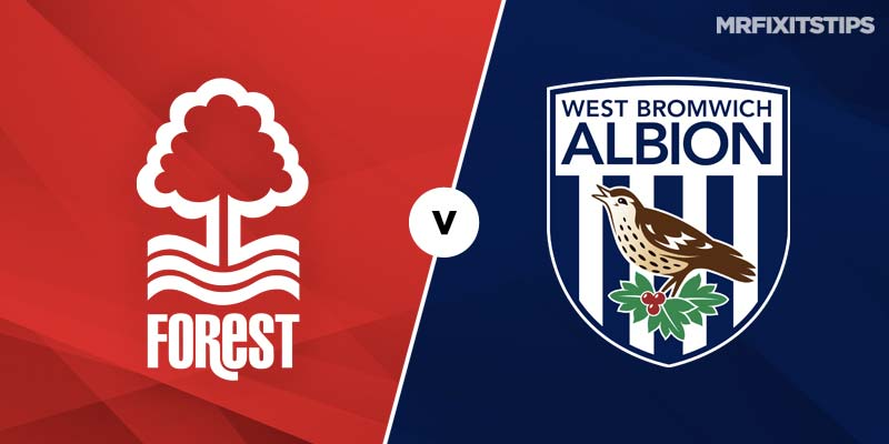 Nottingham Forest vs West Brom Betting Tips & Preview