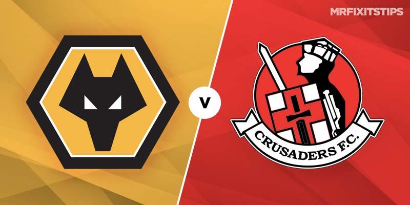 Wolverhampton Wanderers vs Crusaders Betting Tips & Preview