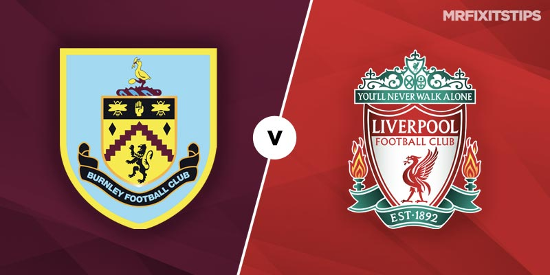 Burnley vs Liverpool Betting Tips & Preview