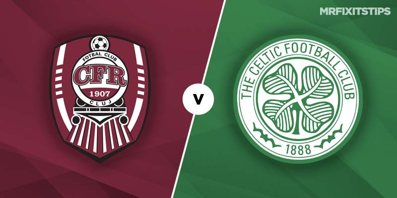 CFR Cluj v Celtic Betting Tips & Preview