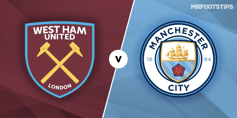 West Ham United vs Manchester City Betting Tips & Preview