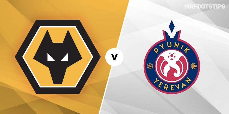 Wolves v Pyunik Yerevan Betting Tips & Preview