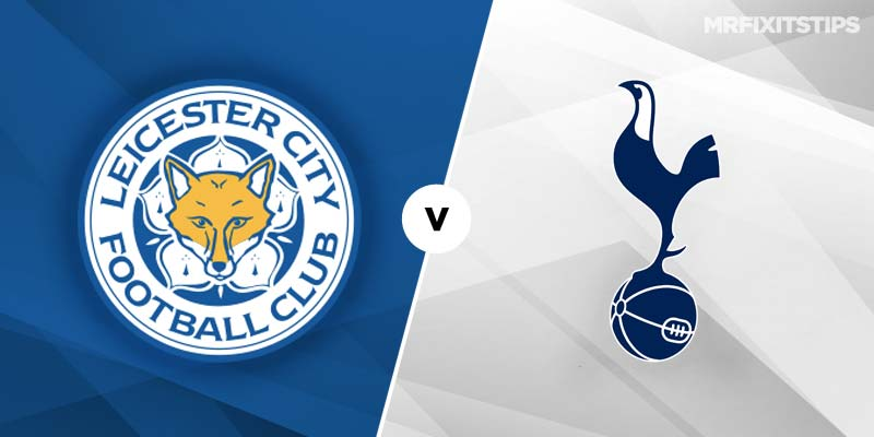 Leicester City vs Tottenham Hotspur Betting Tips & Preview