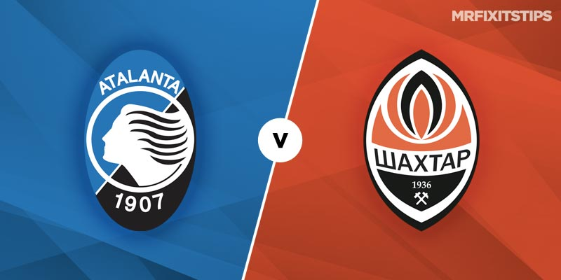 Atalanta vs Shakhtar Donetsk Betting Tips & Preview