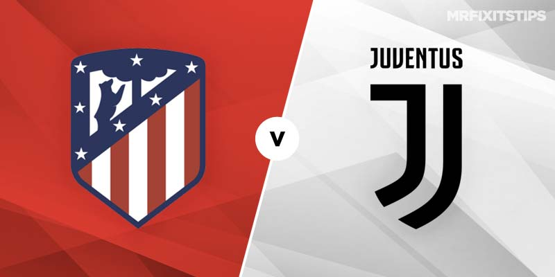 Atletico Madrid vs Juventus Betting Tips & Preview