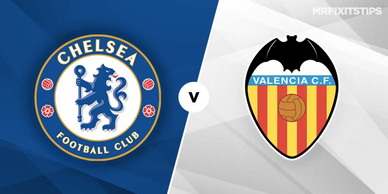 Chelsea vs Valencia Betting Tips & Preview